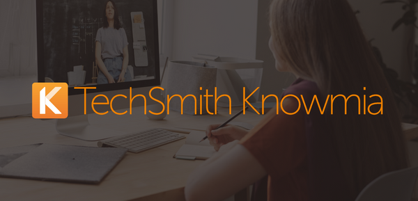 TechSmith Knowmia: Getting Started